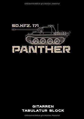 Gitarren Tabulatur Block: Panther Gitarren Tabs Buch für Musiker DIN A4 | 100 Seiten | Gitarren Notation | Militär | Geschichte