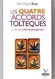 Les quatre accords toltèques La voie de la liberté / Don Miguel Ruiz / Réf55037 - (voir descriptif) - 01/01/2005