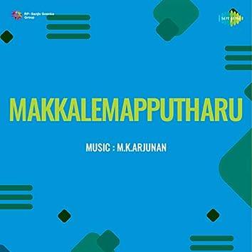 Makkalemapputharu (Original Motion Picture Soundtrack)