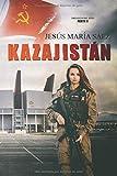 Kazajistán: 2 (La Trilogía del Este)