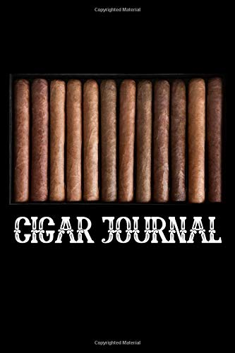 Cigar Journal: A Personal Log Book / Journal To Note and Track Your Favorite Cigars