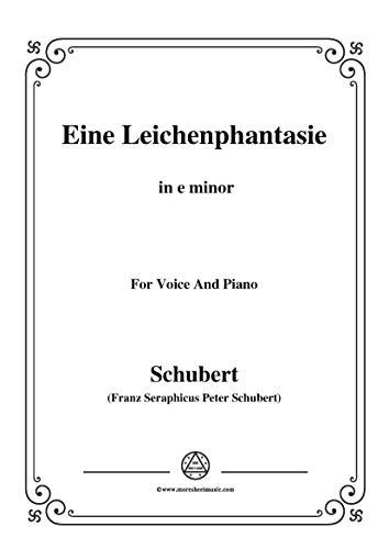 Schubert-Eine Leichenphantasie,D.7,in e minor,for Voice&Piano (French Edition)