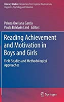 Reading Achievement and Motivation in Boys and Girls: Field Studies and Methodological Approaches (Literacy Studies (15))