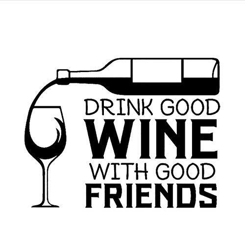 Drink Goede Wijn met Goede Vrienden Huisdecoratie PVC Muursticker Keuken Restaurant 66CMx50CM