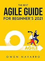 The Best Agile Guide for Beginner's 2021