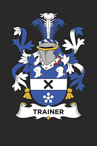 Trainer: Trainer Coat of Arms and Family Crest Notebook Journal (6 x 9 - 100 pages)