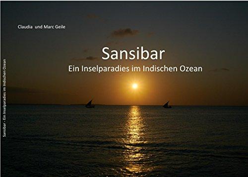 Sansibar: Ein Inselparadies im Indischen Ozean (German Edition)