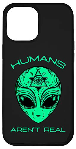 iPhone 12 Pro Max Scary but Funny Humans Aren't Real Alien Area51 Gift Case