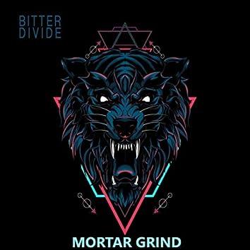Mortar Grind