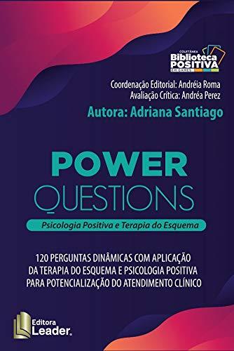 Jogo Power Questions - Psicologia Positiva E Terapia Do Esquema