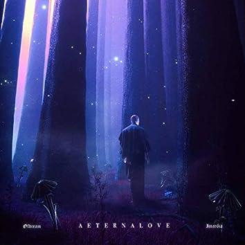 Aeternalove (feat. Øfdream)