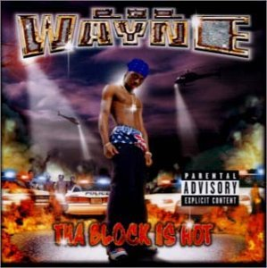 Tha Blook Is Hot by Lil Wayne (2001-01-25)