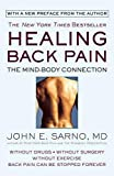 Healing Back Pain: The Mind-Body Connection - Paperback by John E. Sarno
