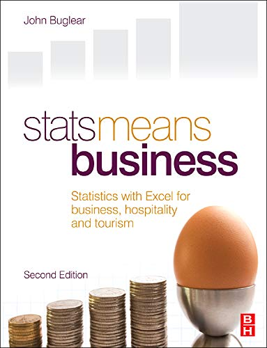 Stats Means Business 2nd edition: Statistics with Excel...
