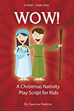 WOW! A Christmas Nativity Play Script for Kids