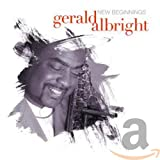 Songtexte von Gerald Albright - New Beginnings