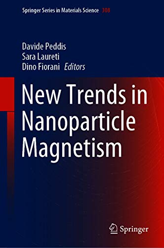 New Trends in Nanoparticle Magnetism (Springer Series in Materials Science Book 308) (English Edition)