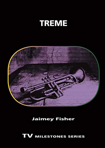 Treme (TV Milestones Series) (English Edition)