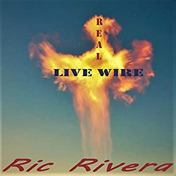 Real Live Wire