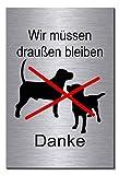 Hunde müssen draußen bleiben-Hundeverbot-Hund-Symbol-Schild 150 x 100 x 3 mm-Aluminium Edelstahloptik silber mattgebürstet Hinweisschild (1905-33 mit Klebepats)