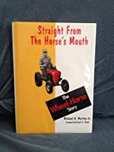 Straight from the horse's mouth: The Wheel Horse story