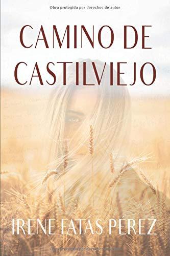 CAMINO DE CASTILVIEJO