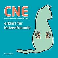 CNE Chronische Nierenerkrankung der Katze: erklaert fuer Katzenfreunde
