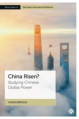 China Risen?: Studying Chinese Global Power