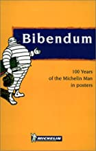 Bib - 100 Years of the Michelin Man Posters, 1e