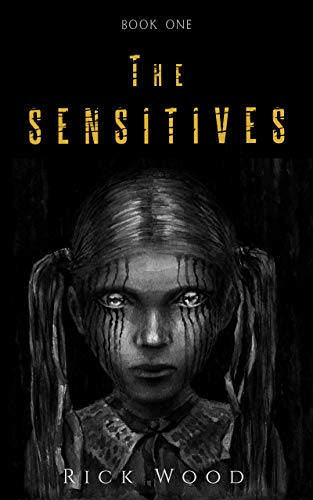 The Sensitives: A Paranormal Horror Novel