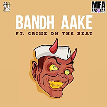 Bandh Aake