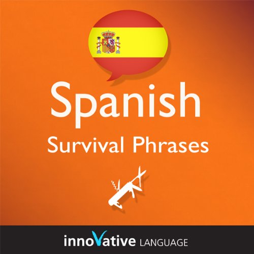 Learn Spanish - Survival Phrases Spanish, Volume 1: Lessons 1-30 audiobook cover art