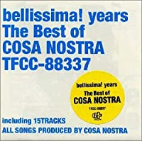 bellissima! years The Best of COSA NOSTRA