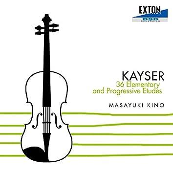 Kayser: 36 Elementary and Progressive Etudes