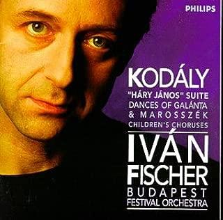 Zoltán Kodály: Háry János Suite / Dances of Galánta & Marosszék / Children's Choruses