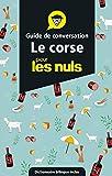Guide de conversation corse pour les Nuls en voyage
