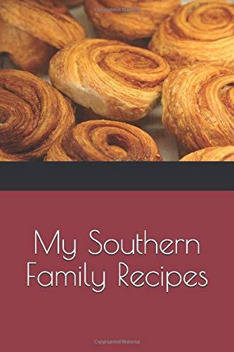 My Southern Family Recipes