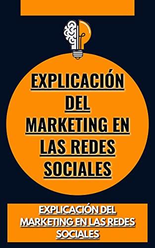 Explicación del marketing en las redes sociales