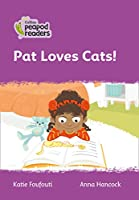 Level 1 – Pat Loves Cats! (Collins Peapod Readers)