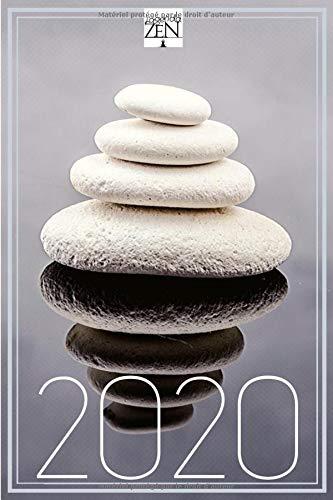 L'agenda Zen 2020: pour gérer votre emploi du temps en toute sérénité | vue mensuelle à chaque page pour tout anticiper | semaine en double page | ... et fluides | création originale française |