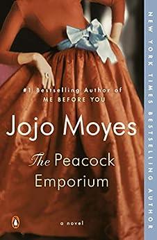 The Peacock Emporium: A Novel by [Jojo Moyes]