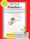 Sight Word Practice and Tracing: Dolch Pre-Primer Words- Created by an Educator to Help Best Prepare Your Child for School (Letter Tracing Book Ages ... by an Educator to Help Best Prepare You)