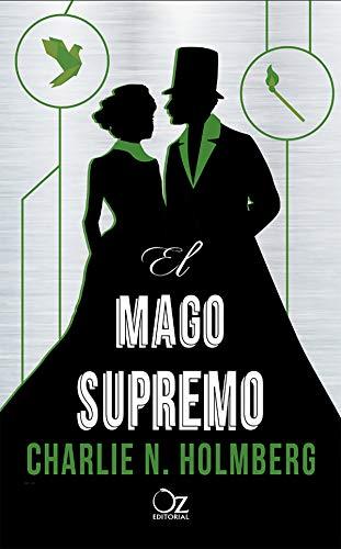 El mago supremo (El mago de papel nº 3) (Spanish Edition)