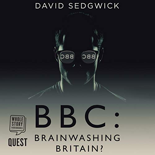 Couverture de BBC: Brainwashing Britain?