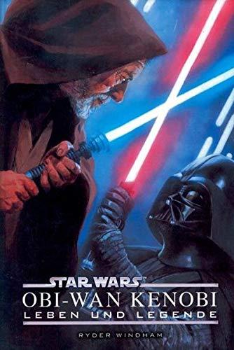 Star Wars Obi-Wan Kenobi - Leben und Legende