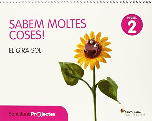 SABEM MOLTES COSES NIVELL 2 EL GIRA-SOL - 9788490474471