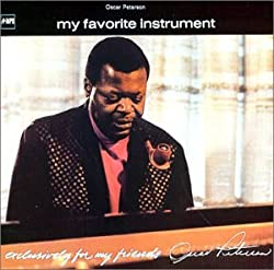 "Oscar Peterson ""My Favorite Instrument"""