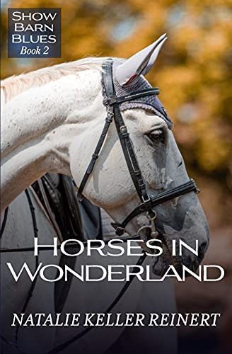 Horses in Wonderland (Show Barn Blues)