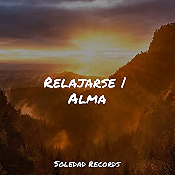 Relajarse | Alma