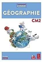 Géographie CM2 (1 CD-Rom) - Nouveau programme 2016 de Daniel Le Gal